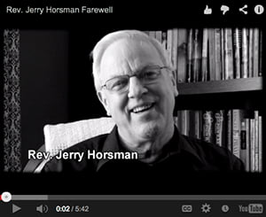 Rev. Jerry Horsman – Farewell