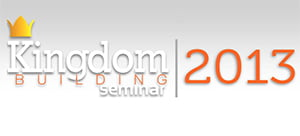 Kingdom Building Seminar