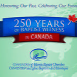 250 Years of Baptist Witness in Canada